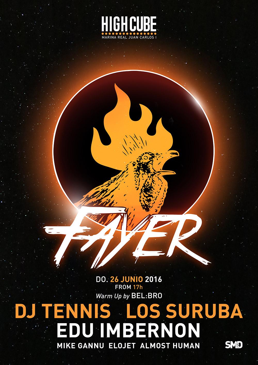 Fayer sunday 26 june 2016 with Los Suruba, Dj Tennis, Edu Imbernon, Mike Gannu, Almost Human and Elojet at High Cube Valencia