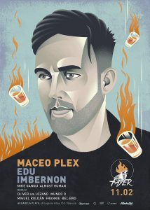 Maceo Plex saturday 11 february 2017 Fayer with Edu Imbernon, Mike Gannu and Almost Human