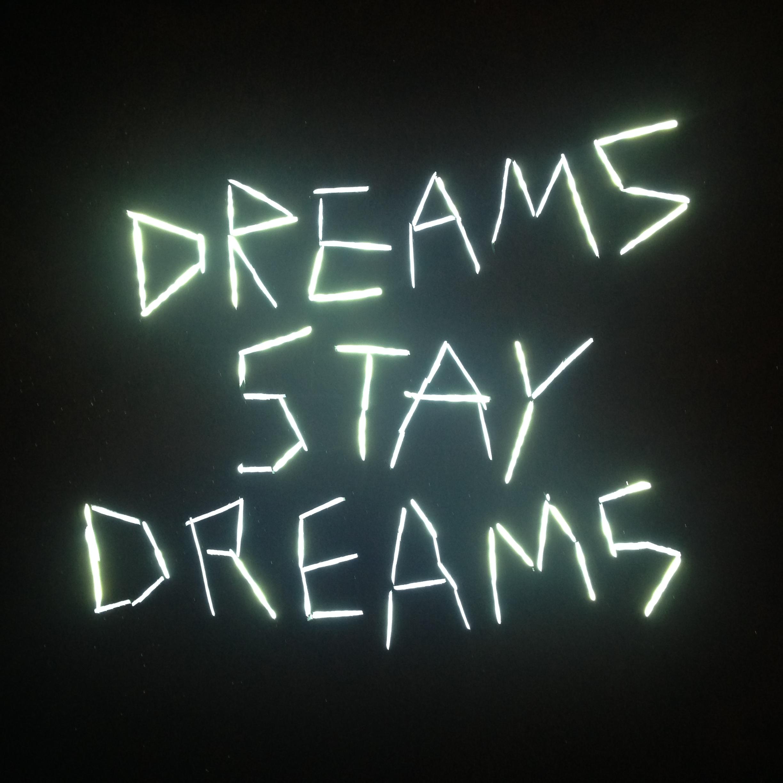 dreams-stay-dreams-3