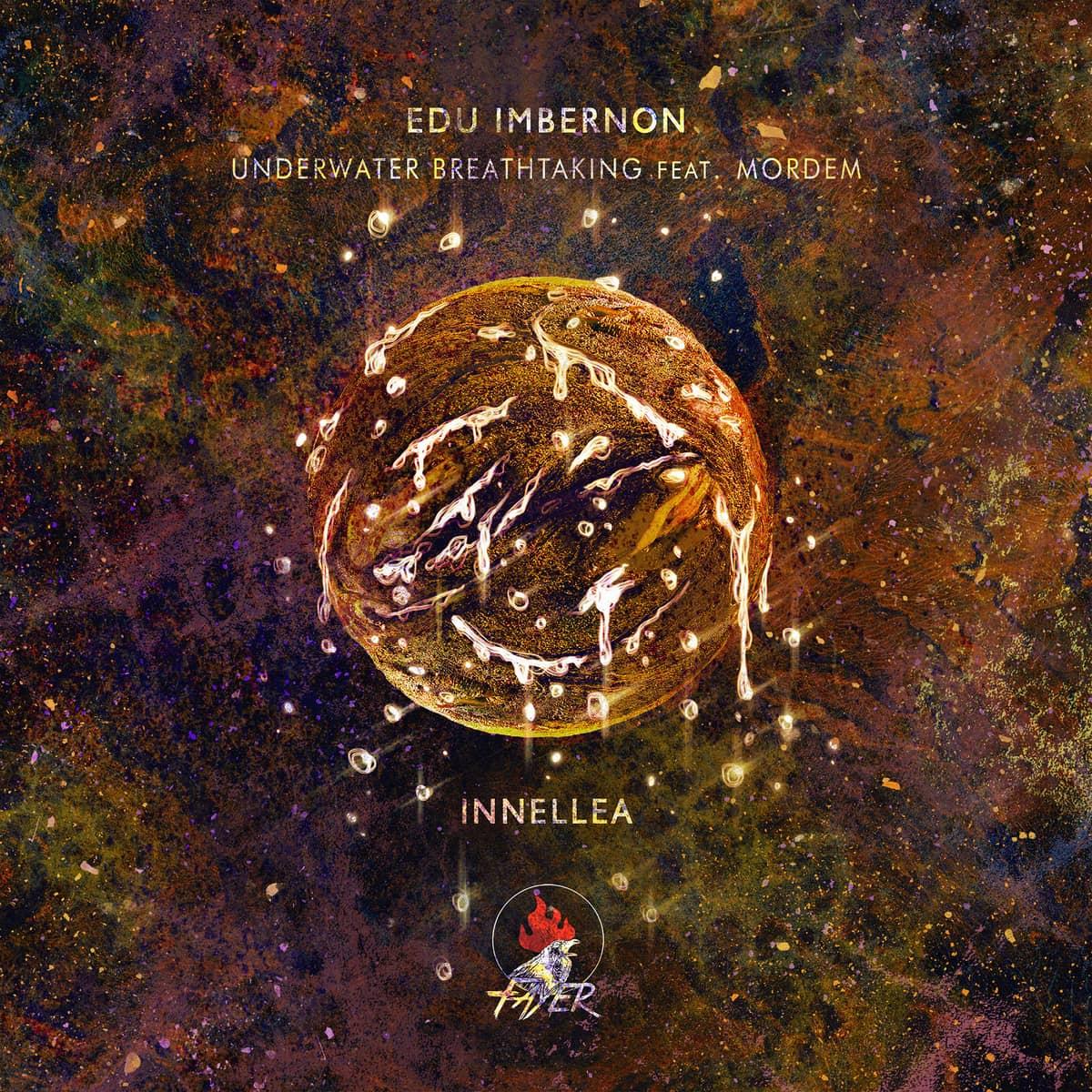 Edu Imbernon feat. Mordem Underwater Breathtaking Innellea remix